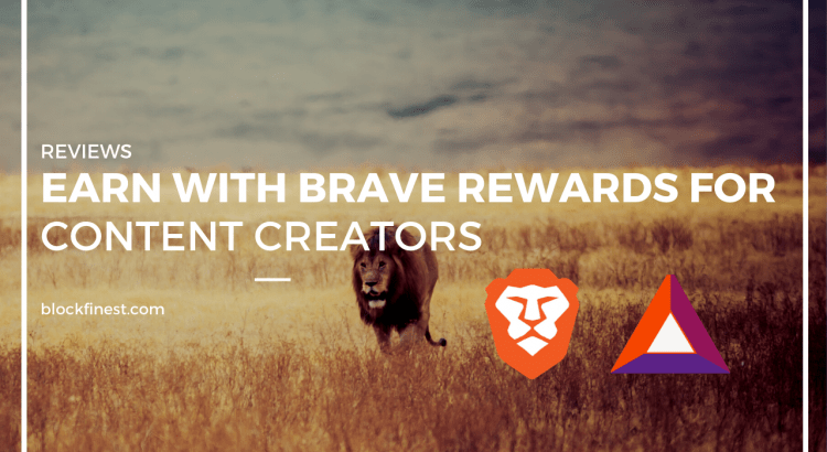 earn BAT with brave rewards for content creators