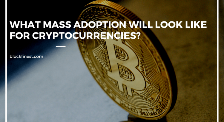 cryptocurrency mass adoption