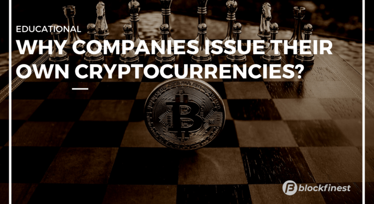 companies tend to release their own cryptocurrencies