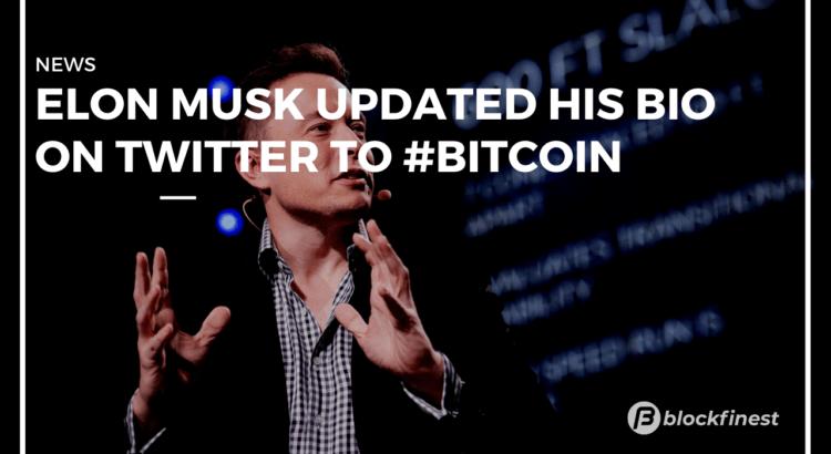 elon musk updated his twitter bio to bitcoin