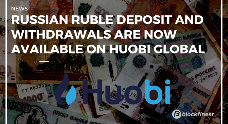 huobi now supports for russian ruble