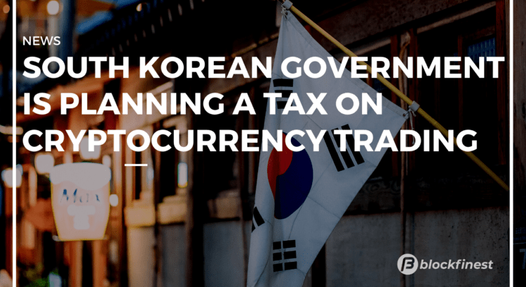south korean government is planning to tax profit on cryptocurrency
