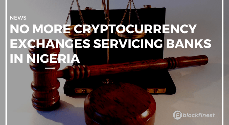 no more crypto servicing banks in nigeria