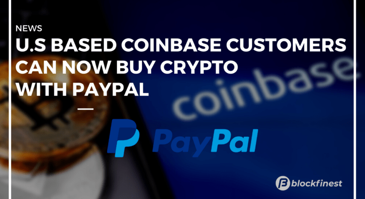 US based coinbase users can now buy crypto with paypal